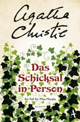 Das Schicksal in Person - Ein Fall für Miss Marple ebook by Agatha Christie