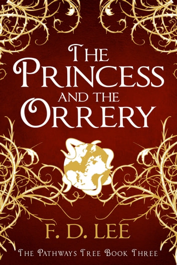The Princess And The Orrery ebook by F. D. Lee