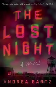 The Lost Night - A Novel ebook by Andrea Bartz