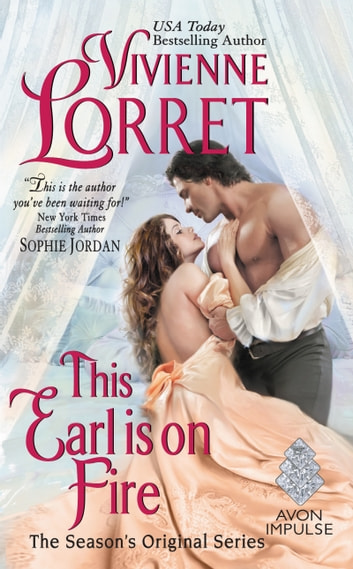 This Earl is on Fire - The Season's Original Series ebook by Vivienne Lorret