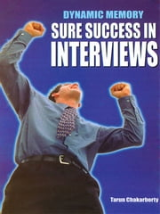 Dynamic Memory Sure Success in Interviews ebook by Tarun Chakarborty