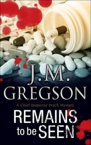 Remains to be Seen ebook by J. M. Gregson