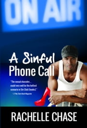 A Sinful Phone Call - The Sin Club, #2 ebook by Rachelle Chase