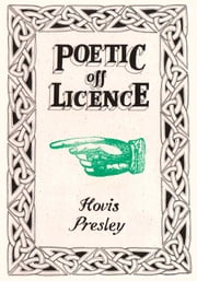 Poetic Off Licence ebook by Hovis Presley