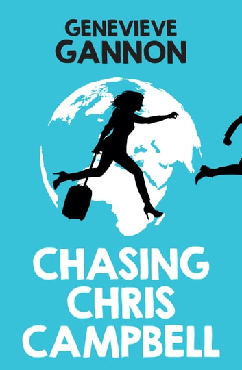 Chasing Chris Campbell ebook by Genevieve Gannon