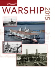 Warship 2015 ebook by John Jordan, John Jordan, Stephen Dent