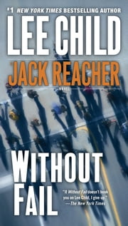 Without Fail - A Jack Reacher Novel ebook by Lee Child