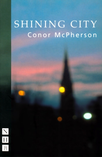 Shining City (NHB Modern Plays) ebook by Conor McPherson