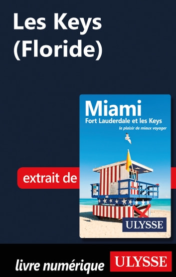 Les Keys (Floride) ebook by Alain Legault