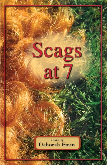 Scags at 7 ebook by Deborah Emin