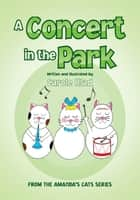A Concert In The Park ebook by Carole Hlad
