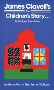 The Children's Story ebook by James Clavell