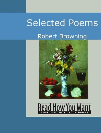 Selected Poems ebook by Browning, Robert