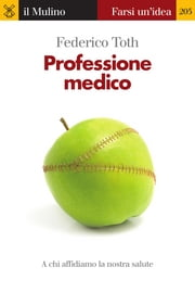 Professione medico ebook by Federico, Toth