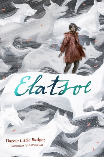 Elatsoe eBook by Darcie Little Badger