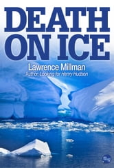 Death on Ice ebook by Lawrence Millman