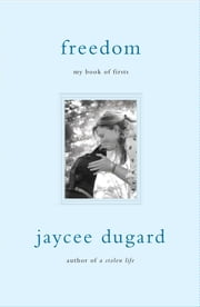Freedom - My Book of Firsts ebook by Jaycee Dugard