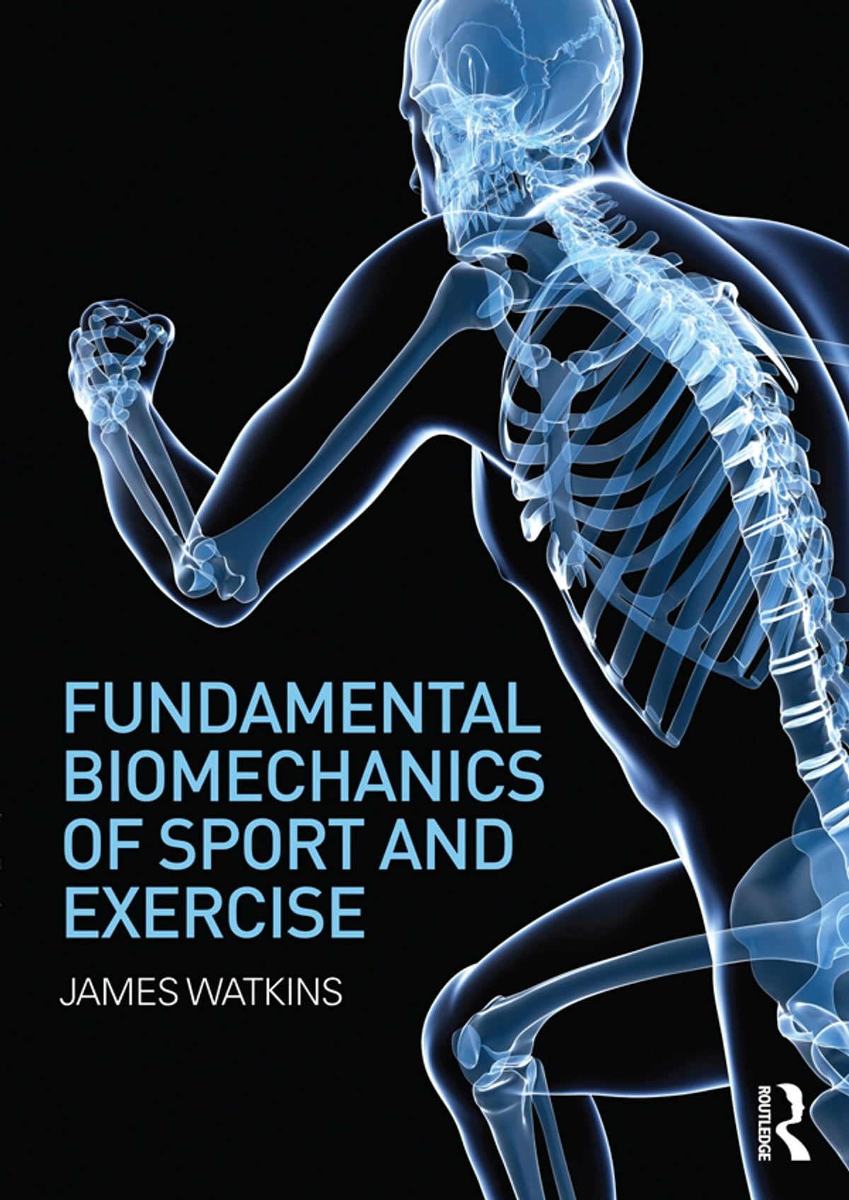 Fundamental Biomechanics of Sport and Exercise eBook by James ...