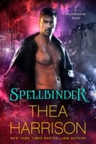 Spellbinder ebook by Thea Harrison