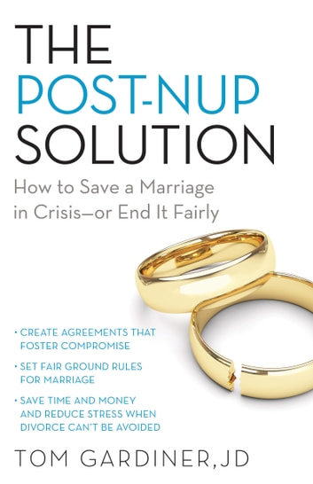 Post nup solution ebook by tom gardiner 9781613737538 rakuten kobo post nup solution how to save a marriage in crisisor end it fandeluxe Choice Image