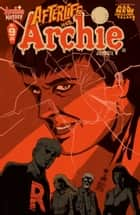 Afterife With Archie #9 ebook by Roberto Aguirre-Sacasa, Francesco Francavilla, Jack Morelli