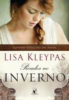 Pecados no inverno ebook by Lisa Kleypas