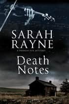 Death Notes ebook by Sarah Rayne