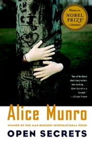 Open Secrets - Stories ebook by Alice Munro