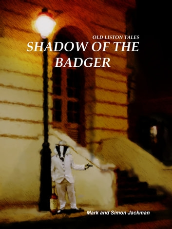 Shadow of the Badger ebook by Mark Jackman,Simon Jackman