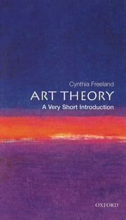 Art Theory: A Very Short Introduction ebook by Cynthia Freeland