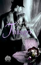 Thiago ebook by Margaret Gaiottina