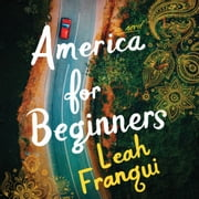 America for Beginners - A Novel audiobook by Leah Franqui