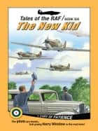 Tales of the RAF: The New Kid ebook by Don Patterson