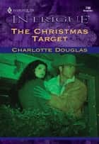 The Christmas Target ebook by Charlotte Douglas