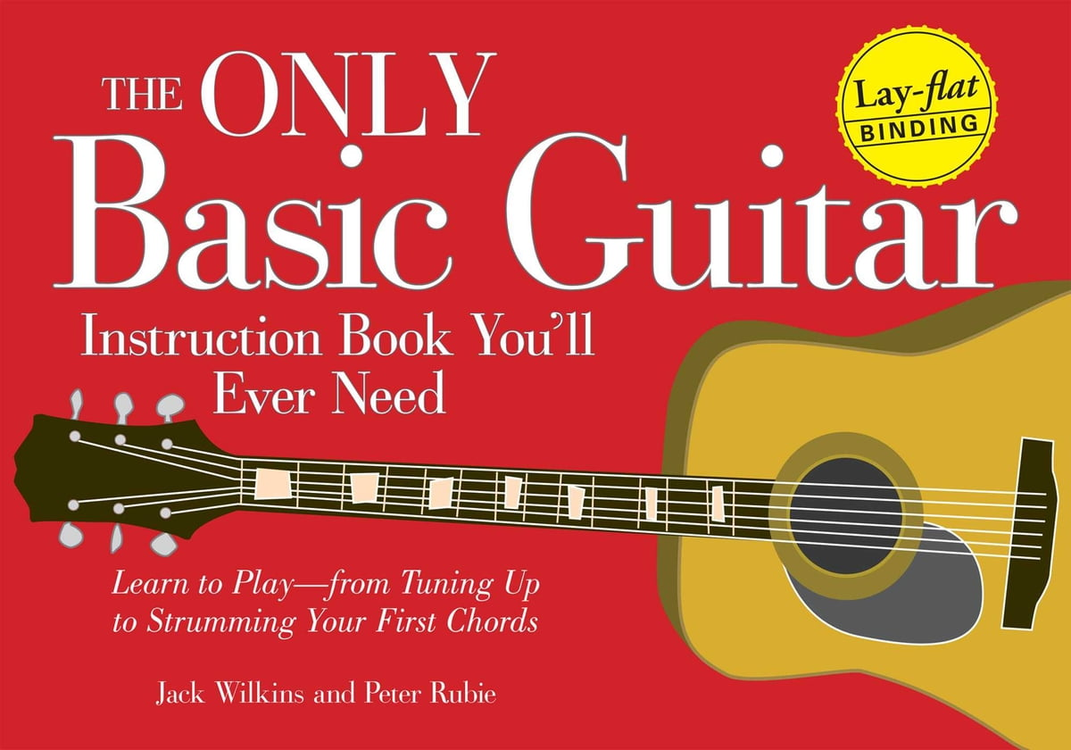 The Only Basic Guitar Instruction Book Youll Ever Need Ebook By