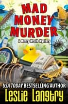 Mad Money Murder ebook by