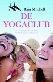 De yogaclub ebook by Rain Mitchell