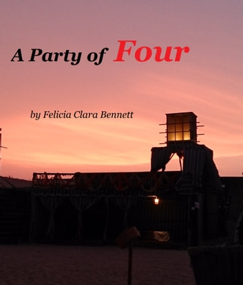 A Party of Four ebook by Felicia Clara Bennett