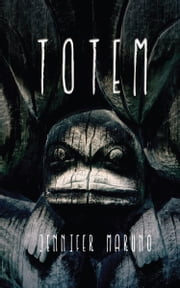 Totem ebook by Jennifer Maruno