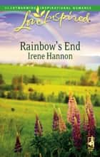 Rainbow's End (Mills & Boon Love Inspired) ebook by Irene Hannon
