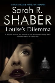 Louise's Dilemma ebook by Sarah R. Shaber