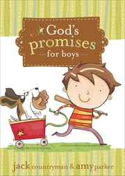 God's Promises for Boys ebook by Jack Countryman,Amy Parker