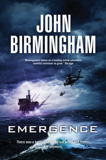 Emergence: A Dave Hooper Novel 1 ebook by John Birmingham