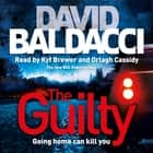 The Guilty luisterboek by David Baldacci, Kyf Brewer, Orlagh Cassidy