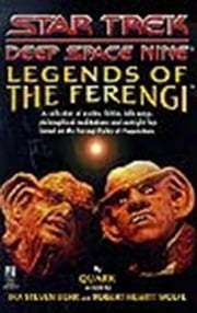 Legends of the Ferengi ebook by Ira Steven Behr,Robert Hewitt Wolfe