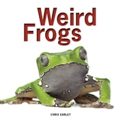 Weird Frogs ebook by Chris Earley