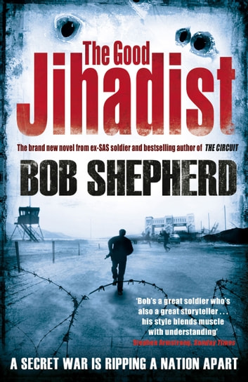 The Good Jihadist ebook by Bob Shepherd