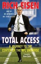 Total Access ebook by Rich Eisen