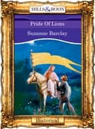 Pride Of Lions (Mills & Boon Vintage 90s Modern) ebook by Suzanne Barclay