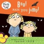 Boo! Made You Jump! ebook by Lauren Child